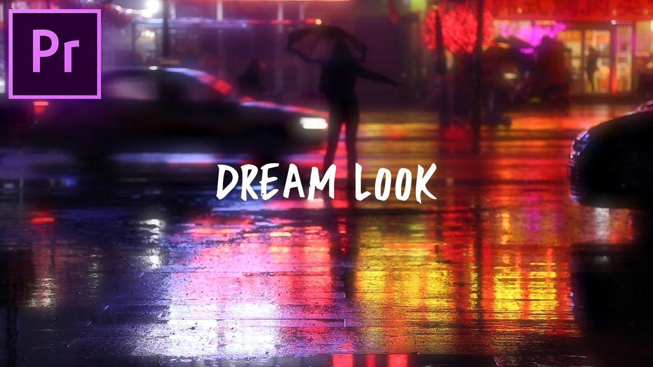 Adobe Premiere Pro Tutorial Dreamy Color Glow Video Effect Cc