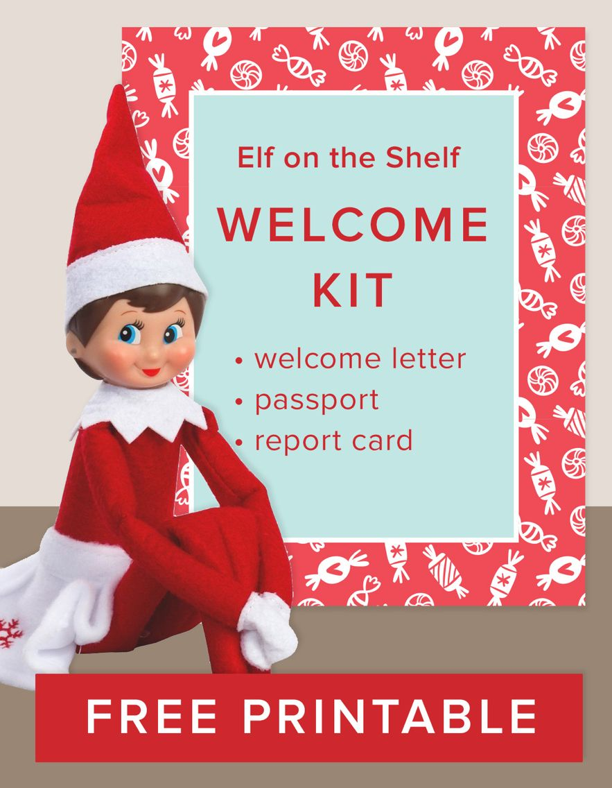 Download Our Free Printable Elf On The Shelf Welcome Kit Celebrate The Holiday Tradition With A Fun And Creative Arri Elf On The Shelf Elf On Shelf Letter Elf