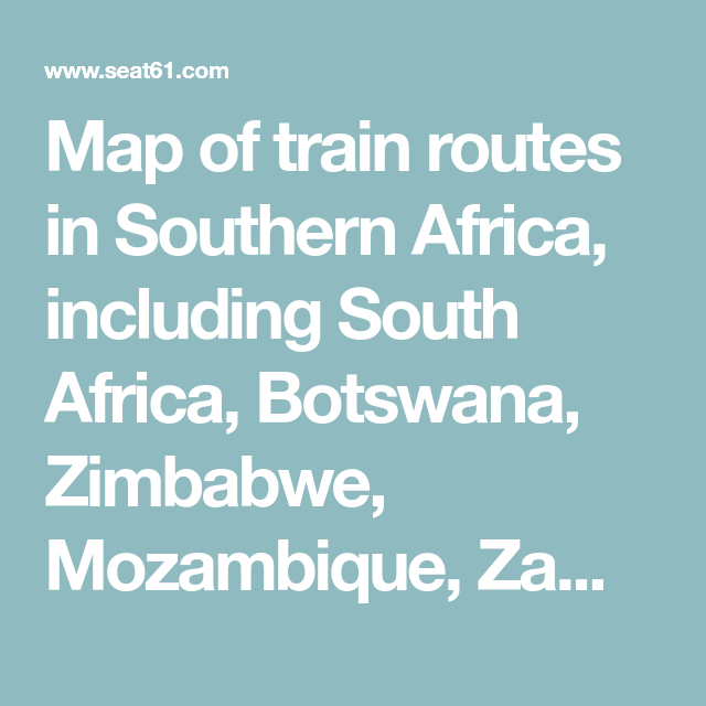 Map of train routes in Southern Africa, including South Africa