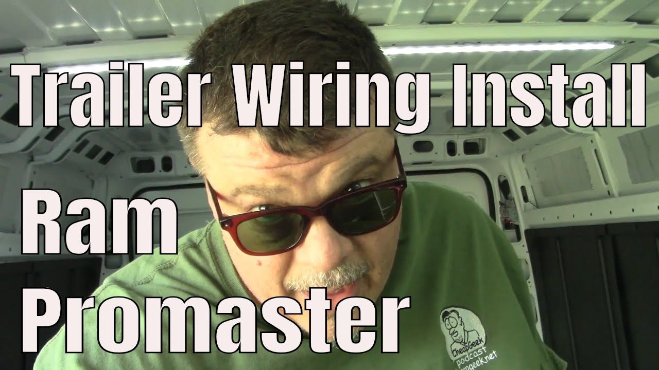 hight resolution of how to install trailer wiring harness on ram promaster
