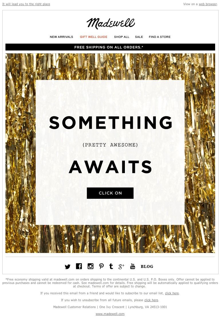 Madewell Here S A Hint Email Newsletter Design Mailer Design