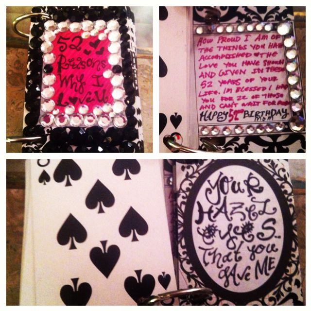 A Birthday Present I Made For My Mom 52 Reasons Why Love You And Gave It To Her On 52nd The Hooks Were 50 Cards