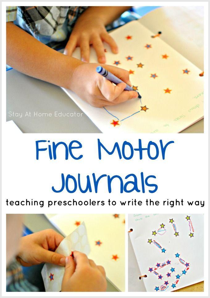 Teaching Preschoolers to write Using Fine Motor Journals ...