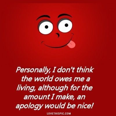 An Apology Funny Quotes Quotes Perfection Quotes
