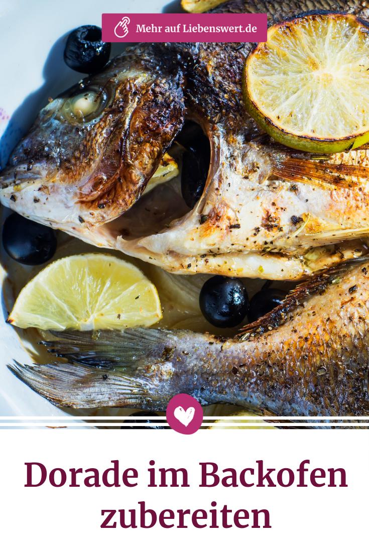 Dorade im Ofen garen: Tipps für die Zubereitung #fischrezepte