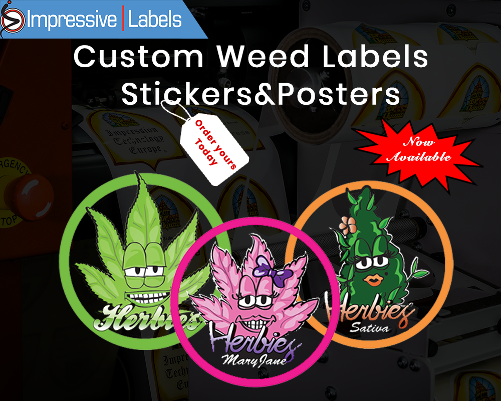 Weed labels custom weed labels stickers posters now available order yours today weed labels weed stickers weed posters