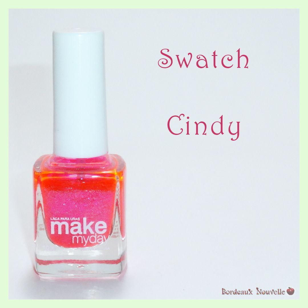 Cindy Make Myday - Swatch