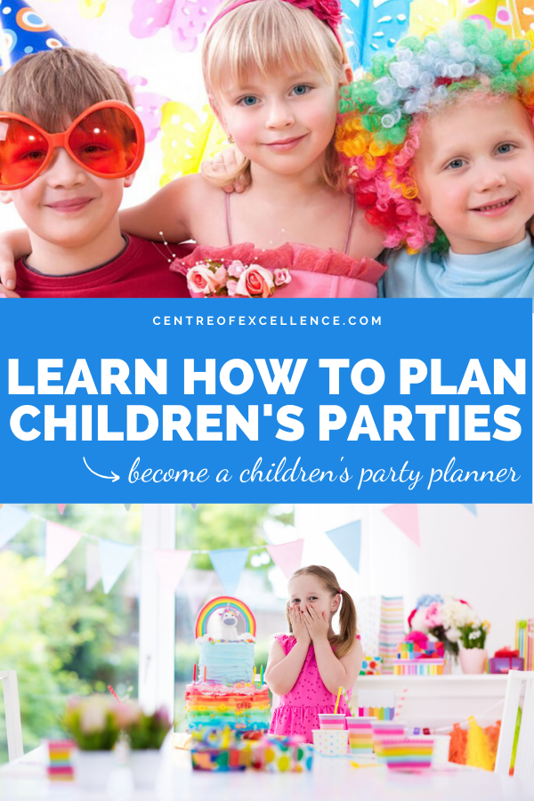 Children S Party Planner Diploma Course In 2020 Childrens Party