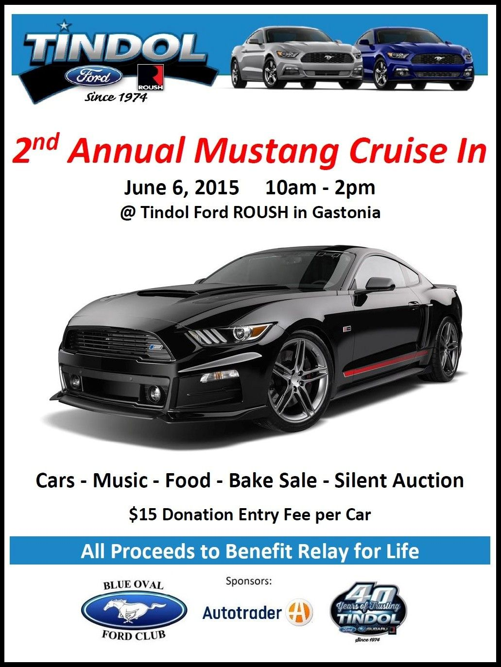 2nd Annual Mustang Rally At Tindol Ford Roush Benefiting Relay For Life Details At Http Bit Ly 1fgpf8q Ford Cars For Sale Cars Music