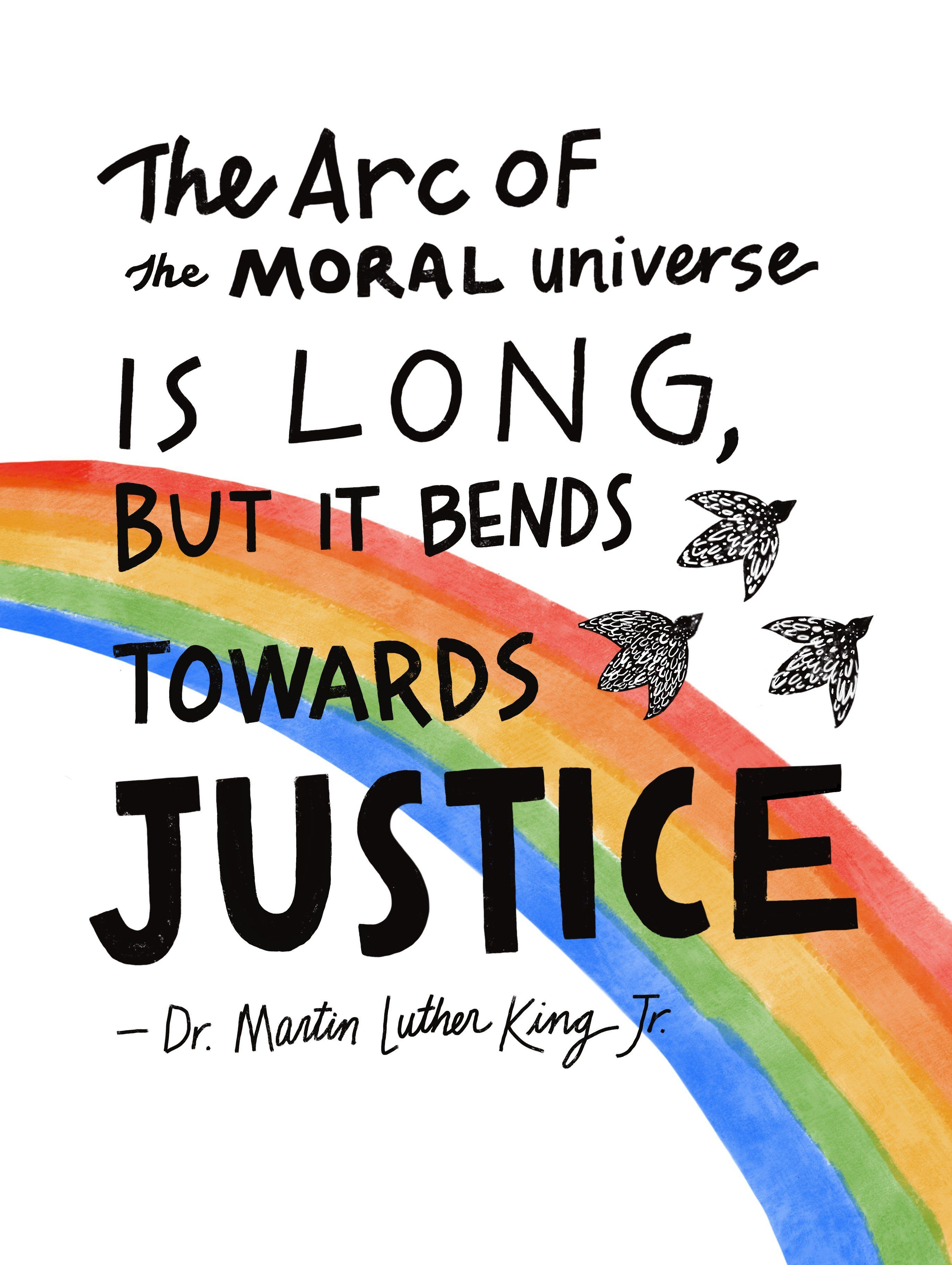 The Arc Of The Moral Universe Quote By Martin Luther King Jr Watercolor Art Print In 2021 Social Justice Quotes Justice Quotes Universe Quotes