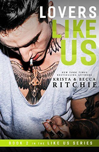 Lovers Like Us Like Us Series Billionaires Bodyguards Book 2 By Krista Ritchie Et Al Http Www Amazon Com Dp B0761 Ritchie Book Lovers Lovers