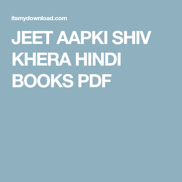 Shiv Khera Book Jeet Aapki In Hindi Pdf