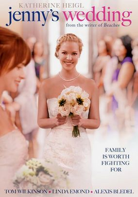 Jenny S Wedding For Rent On Dvd Wedding Dvd Wedding Movies Katherine Heigl