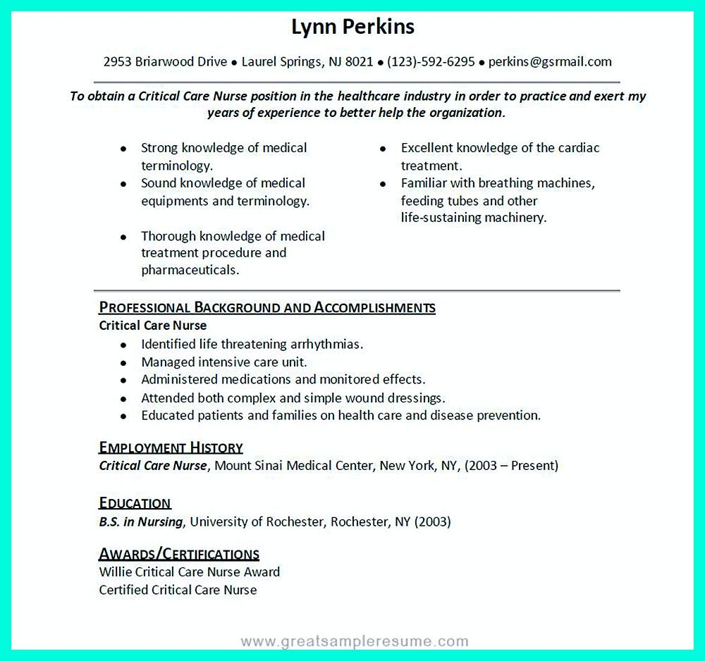 Critical Care Nurse Resume Has Skills Or Objectives That Are Written
