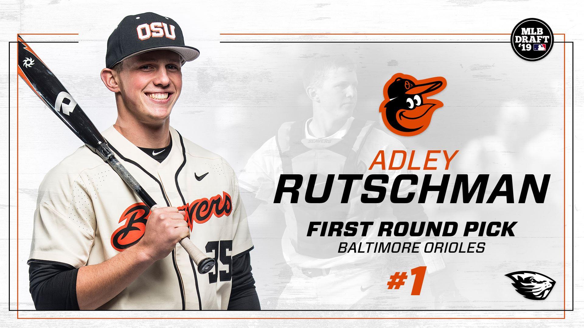 Adley Rutschman Taken 1 1 By Baltimore Oregon State University Athletics Oregon State University Oregon State Baltimore
