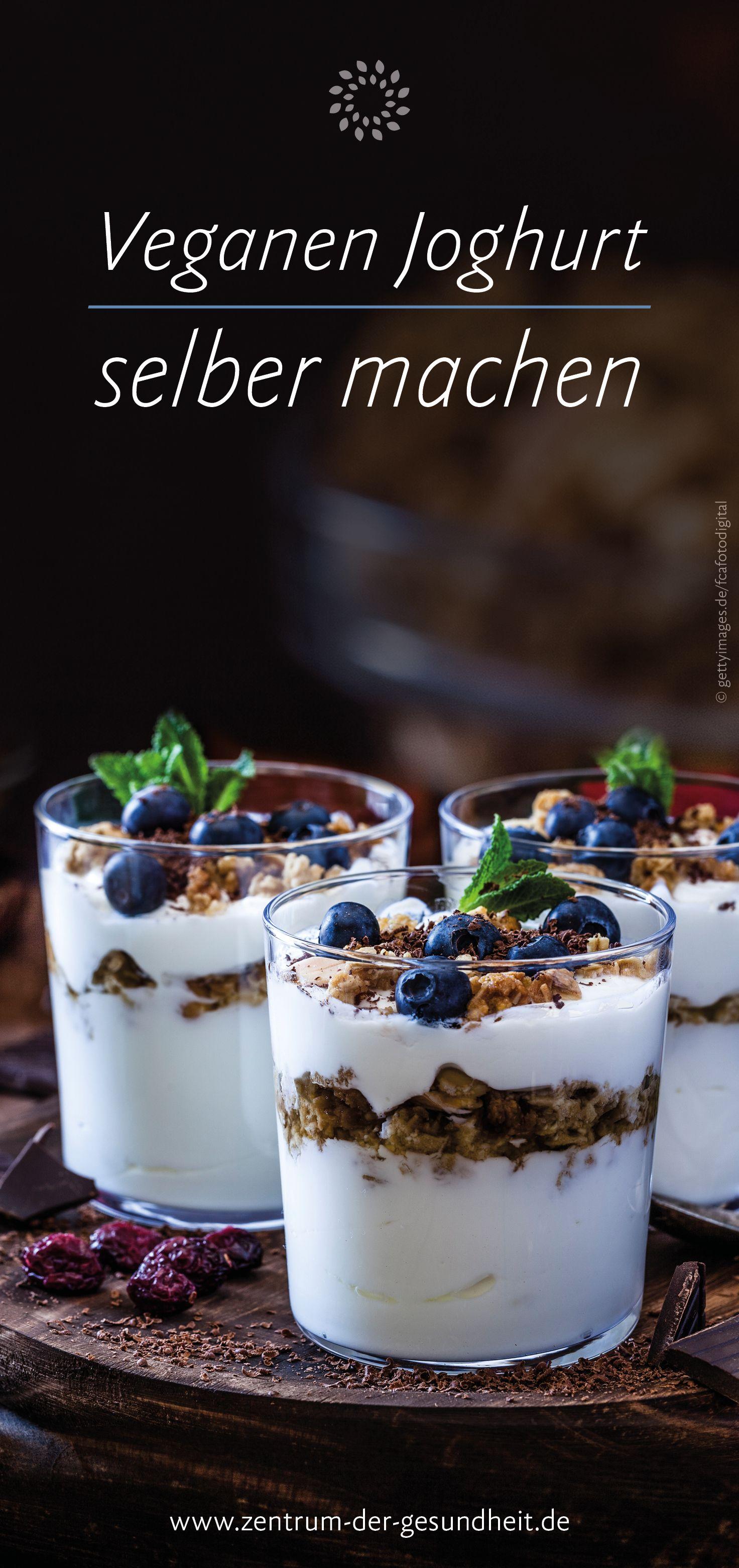 Veganen Joghurt Selber Machen Veganer Joghurt Joghurt Selber Machen Gesunde Desserts