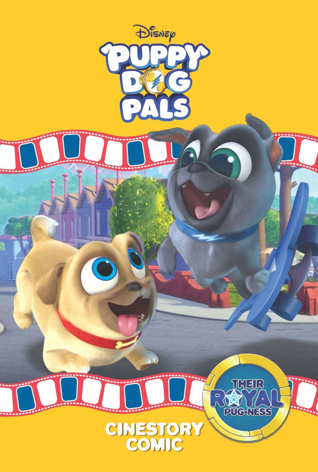 Disney Puppy Dog Pals Their Royal Pugness Cinestory