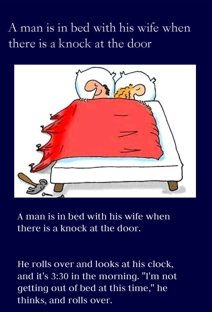 A Man Is In Bed with His Wife…..