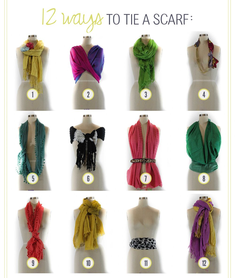 Amazing guide for tying scarves. I bet you didn't know there were 12 ways to tie your fave scarf! // i have been wearing a boring sweater at work when i am cold, i now have 3 scarves that i keep at work to make it less boring -- this is helpful to me!