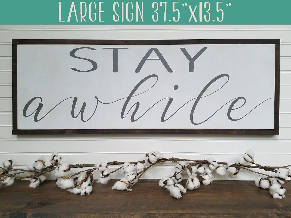 Wooden Decorative Signs Classy Large Stay Awhile Sign Farmhouse Decor Wood Sign Stay Awhile Design Decoration
