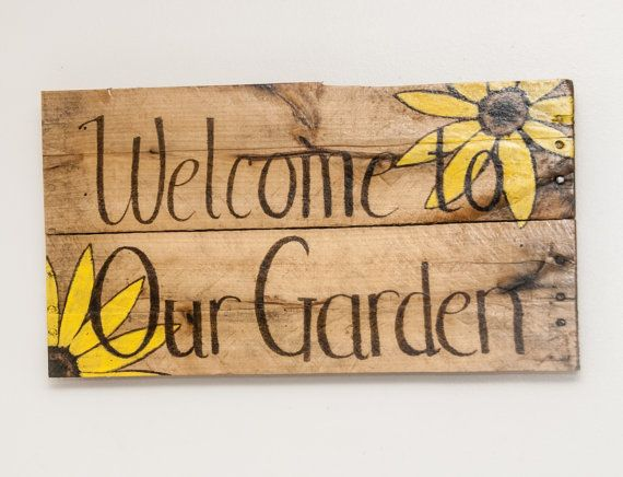 Welcome To Our Garden Sign Rustic Welcome Sign Wooden Welcome Sign Summer Welcome Sign Garden Signs Summer Ar Garden Signs Funny Garden Signs Beautiful Gardens