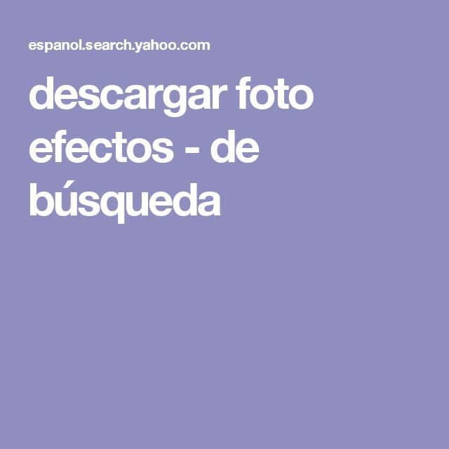 descargar foto efectos - de búsqueda