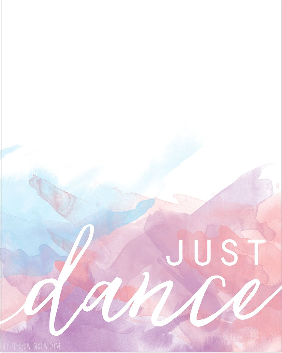 Just Dance Free Printable Print Littleredwindow Com Dance Wallpaper Dance Quotes Dance Background