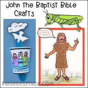 John The Baptist Bible Crafts And Activities Bible Lessons For