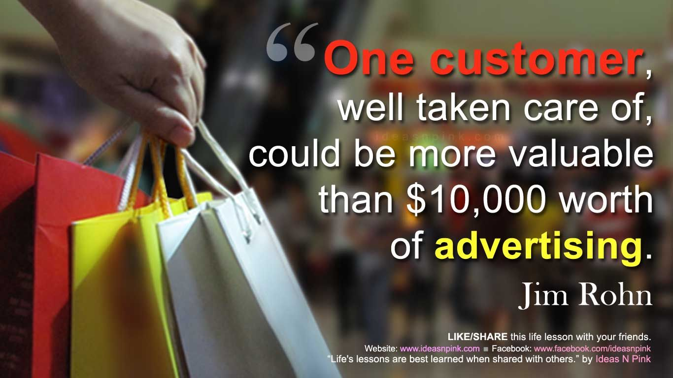 Every Customer Is Valuable
