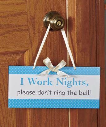 I Work Nights Courtesy Door Sign