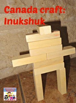 Canada craft Inukshuk -Could use a similar idea for a craft, or for an Amazing race challenge