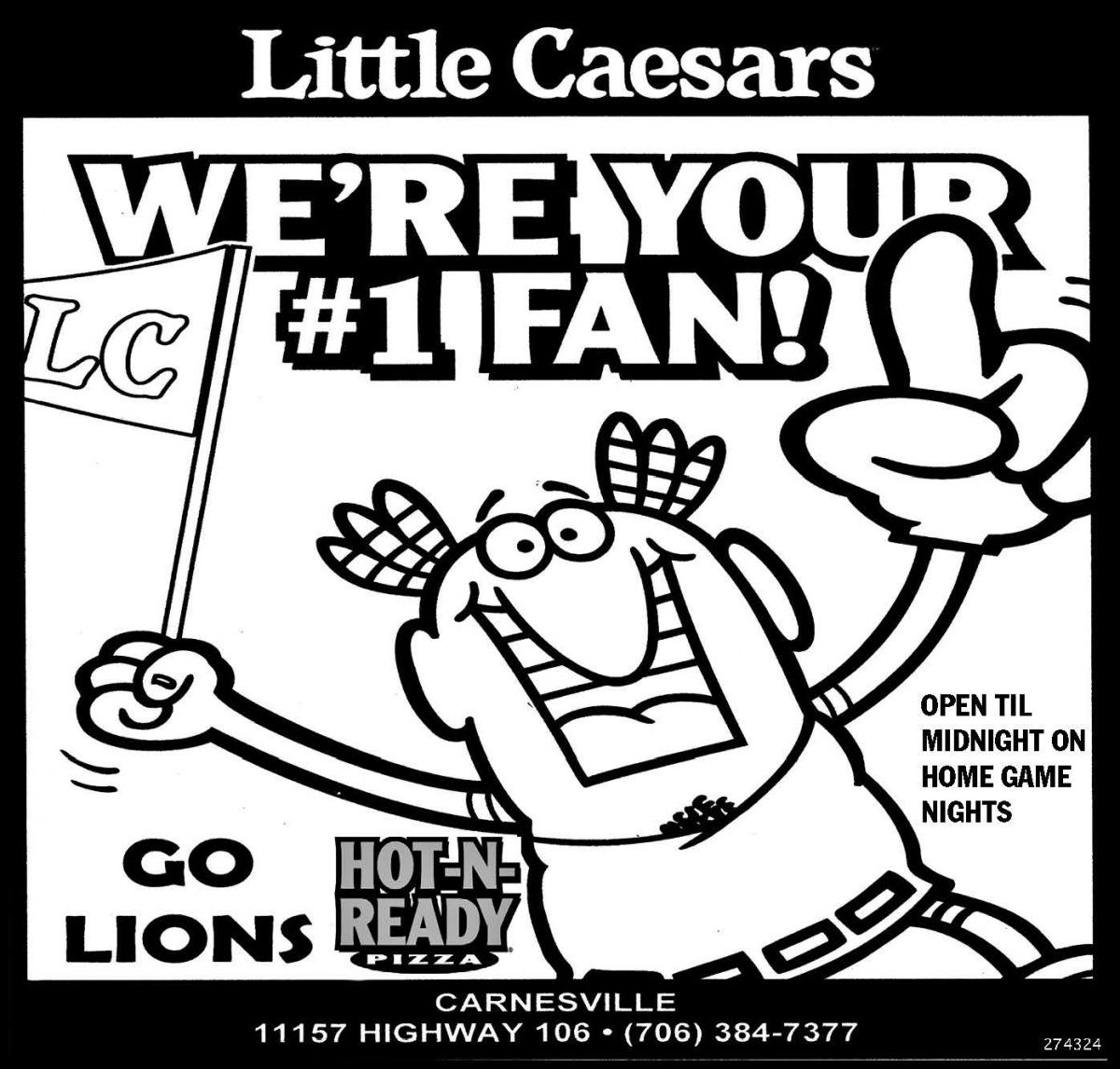 OPEN TIL MIDNIGHT ON HOME GAME NIGHTS    GO LIONS    HOT-N-  READY PIZZA | Little Caesars - Carnesville , GA #georgia #LavoniaGA #shoplocal #localGA