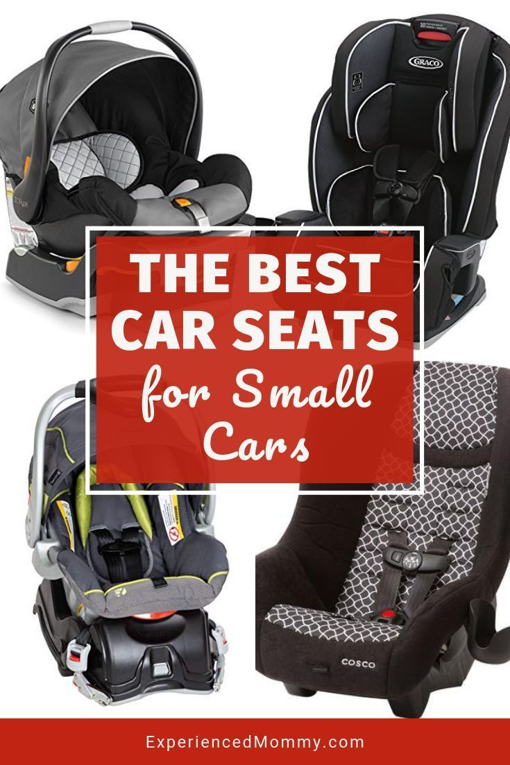 The Best Car Seats for Small Cars Convertible, Infant