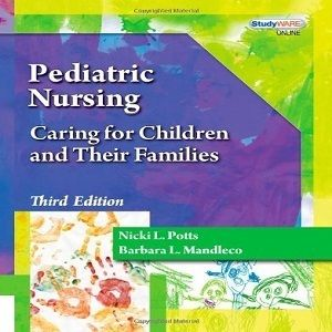 45 Free Test Bank For Pediatric Nursing Caring For Children And