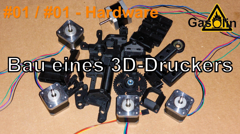 01 Bau eines 3DDruckers 01 Einleitung (Hardware