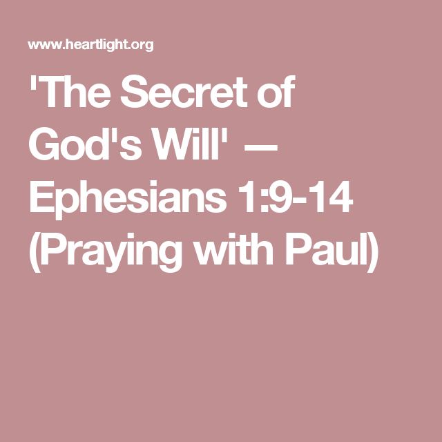 'The Secret of God's Will' — Ephesians 1:9-14 (Praying with Paul)