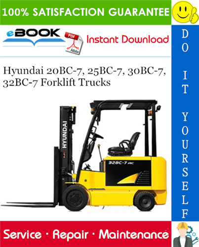 Hyundai 20bc 7 25bc 7 30bc 7 32bc 7 Forklift Trucks Service Repair Manual In 2020 Repair Manuals Hyundai Forklift