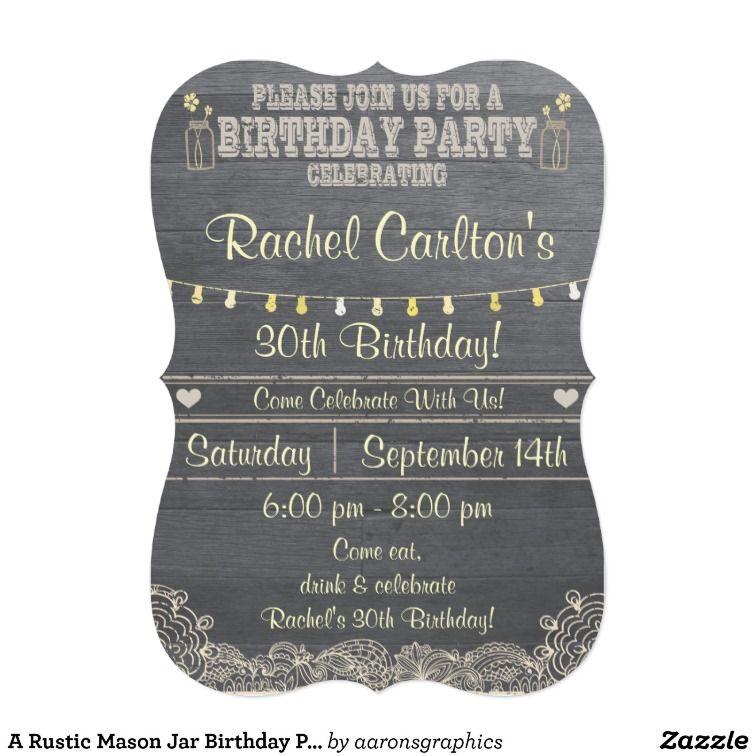 A #Rustic #Mason #Jar #Birthday #Party #Invitations from #zazzle ...
