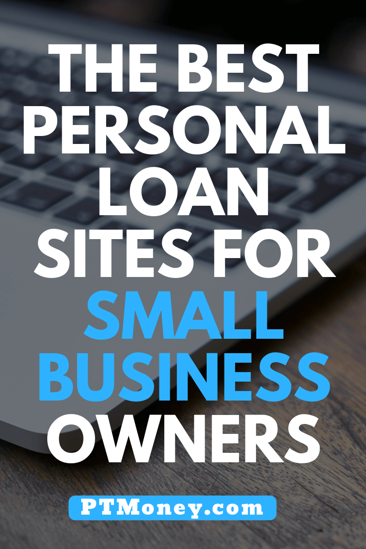 Best Personal Loan Sites For Business Owners In 2020 Pt Money Personal Loans Bad Credit Personal Loans Personal Loans Debt Payoff