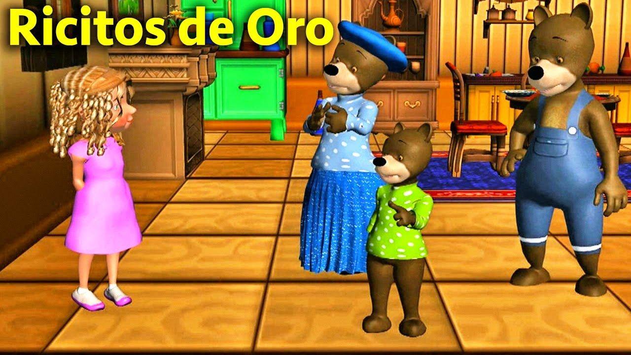 La Cancion Del Cuento De Ricitos De Oro Y Los 3 Osos Videos Infantiles En Español Ricitos De Oro Videos Infantiles Canciones