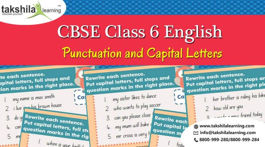 CBSE Solutions for Class 6 English Punctuation and Capital Letters