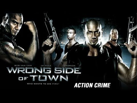 Hollywood Action Movie  Wrong Side Of Town Wwe Star Batista Rob