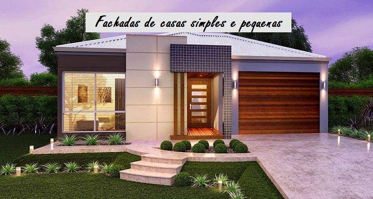 Fachadas de casas pequenas e simples fachadas for Casas pequenas interiores
