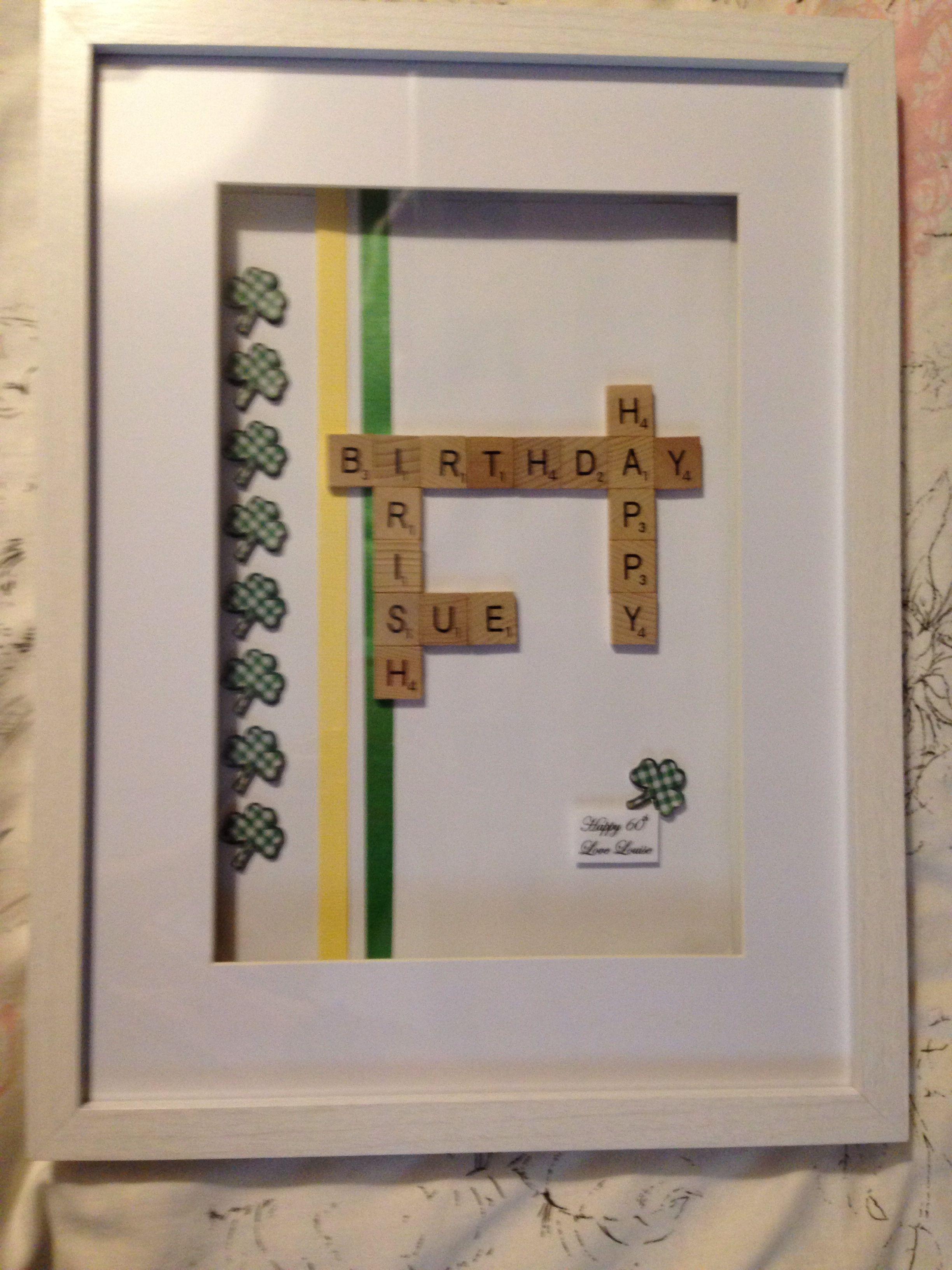 Irish birthday scrabble art frame | Scrabble art frames | Pinterest ...
