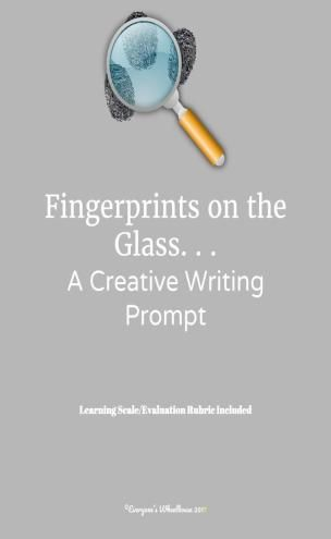 Creative Writing Prompt. . . Fingerprints on the Glass