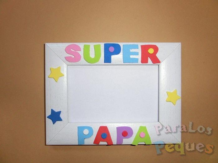 Marco super papa | Pinterest | Fotos para papa, Marcos de fotos y Papa