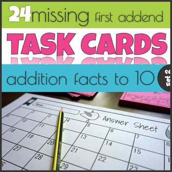 Missing First Addend 1-10 Task Cards Mastering Math Facts | Early ...