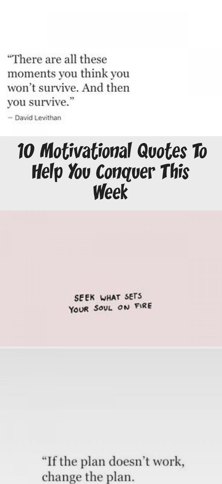 10 Motivational Quotes To Help You Conquer This Week (With