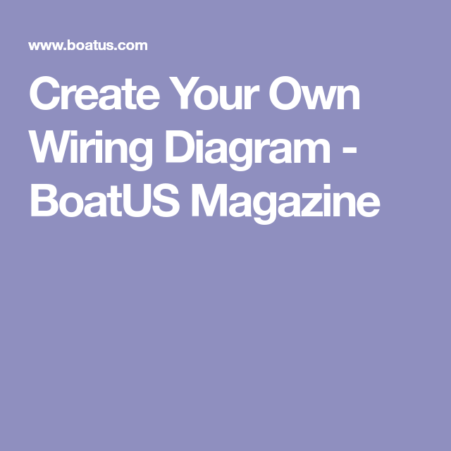 Create Your Own Wiring Diagram