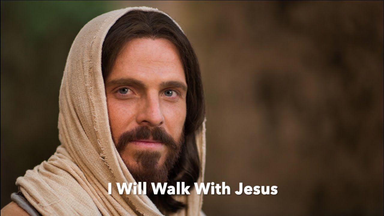I will walk with jesus youtube jesus lyrics jesus